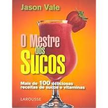 O Mestre Dos Sucos (Em Portuguese do Brasil)