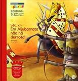 Século XIV Em Aljubarrota não há derrota (Buch + CD) (portugiesisch)