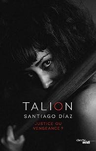 Talion par Santiago Diaz