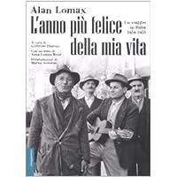 L'anno più felice della mia vita. Un viaggio in Italia (1954-55)
