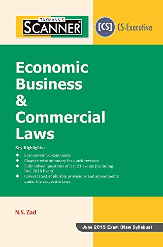 Scanner-Economics Business & Commercial Laws (CS-Executive) (January 2019 Edition) (For June 2019 Exam-New Syllabus)