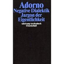Adorno, Theodor W., Bd.6 : Negative Dialektik, Jargon der Eigentlichkeit