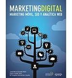 Telecharger Livres Marketing Digital Marketing M vil Seo Y Anal tica Web Mobile Marketing Seo and Web Analytics Paperback Spanish Common (PDF,EPUB,MOBI) gratuits en Francaise