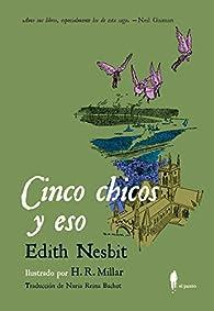 Cinco chicos y eso par Edith Nesbit