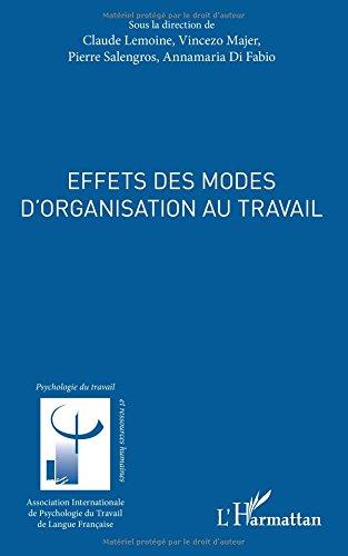 Effets des modes d'organisation au travail