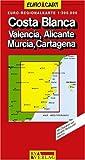 RV Euro-Regionalkarte 1:300 000 Costa Blanca - Valencia - Alicante - Murcia - Cartagena - Collectif