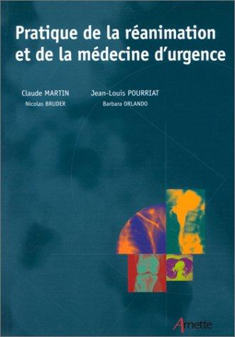 Pratique de la réanimation et de la médecine d'urgence
