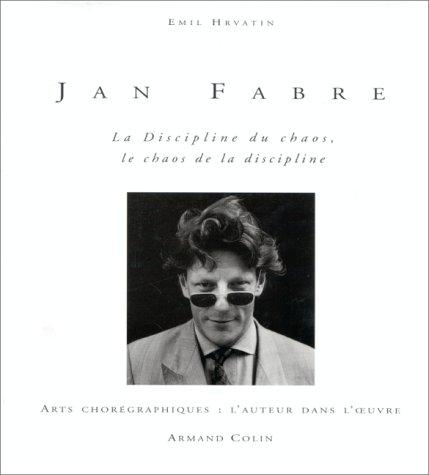 Jan Fabre : La discipline du chaos, le chaos de la discipline