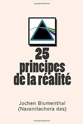 25 principes de la réalité