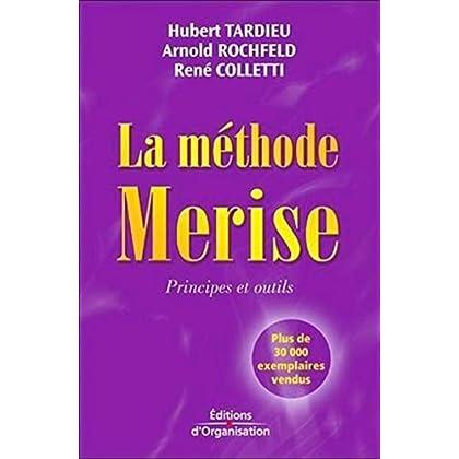 La méthode Merise. Principes et outils