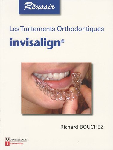 les-traitements-orthodontiques-invisalign-reussir
