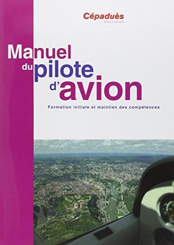 Manuel du pilote d'avion 17e édition LIVRE SEUL
