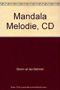 Mandala Melodie (a Partir De 5 Ans)