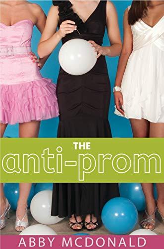 The Anti-Prom (Thema Für Prom Night)
