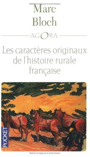 Les caractères originaux de l'histoire rurale française