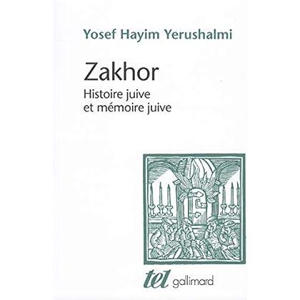 Zakhor: Histoire juive et mémoire juive