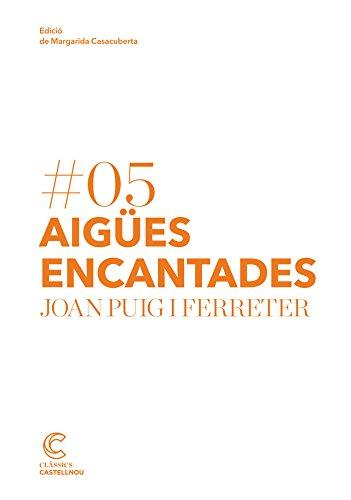 Aigües encantades. Clàssics castellnou por Joan Puig I Ferreter