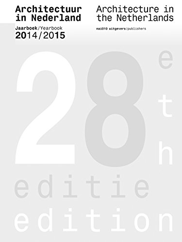 Architecture in the Netherlands: Yearbook 2014/15: jaarboek / yearbook 2014/2015