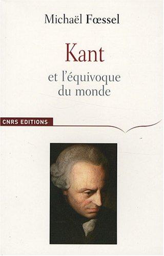 Kant et l'équivoque du monde