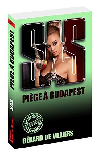 SAS 58 Piège à Budapest par Gerard de Villiers