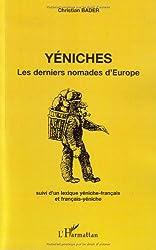 Yéniches : Les derniers nomades d'Europe