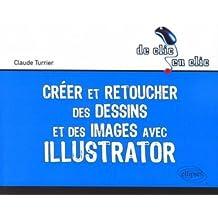 Creer & Retoucher des Dessins & des Images avec Illustrator