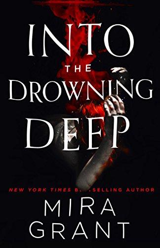Into the Drowning Deep por Mira Grant
