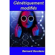 Génétiquement Modifiés