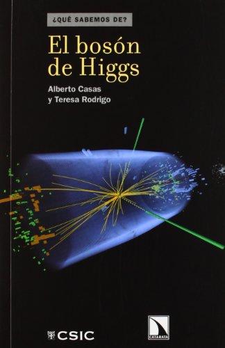 El bosón de Higgs (¿Qué sabemos de?)