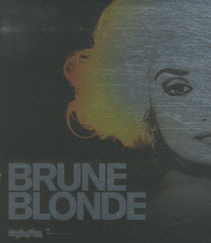 Brune/Blonde : La chevelure fminine dans l'art et le cinma