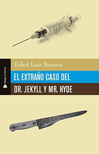 El extraño caso del Dr. Jekyll y el Sr. Hyde por Robert Louis Balfour Stevenson