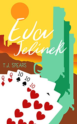 Eva Jelinek (The Nat Hopper Series Book 1) by [Spears, T.J]