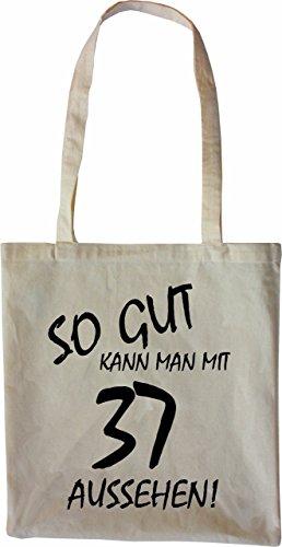 Mister Merchandise Tote Bag So gut kann man mit 37 aussehen! Jahren Jahre Borsa Bagaglio , Colore: Nero Naturale