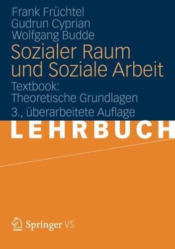 Sozialer Raum und Soziale Arbeit: Textbook: Theoretische Grundlagen