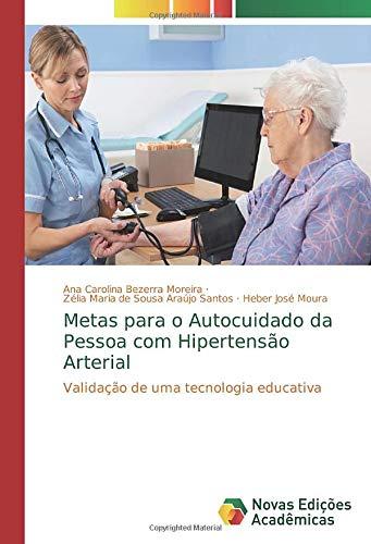 Metas para o Autocuidado da Pessoa com Hipertensão Arterial: Validação de uma tecnologia educativa