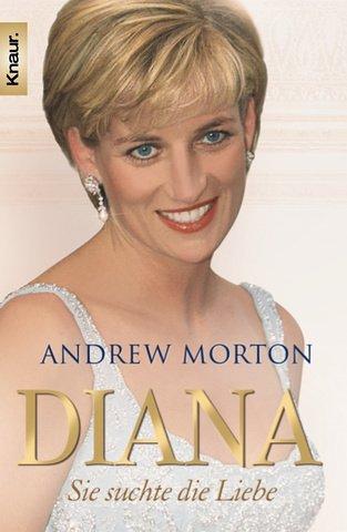 Knaur Diana: Sie suchte die Liebe