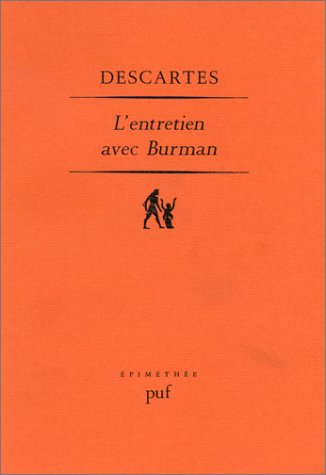 L'Entretien avec Burman par René Descartes, Jean-Marie Beyssade
