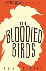 The Bloodied Birds (A Because We Are Short Mystery #1) (English Edition)