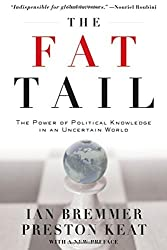 The Fat Tail: The Power of Political Knowledge for Strategic Investing by Ian Bremmer (2009-04-02)
