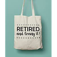 Retirement Gift - Retired and Loving It! Canvas Tote Bag