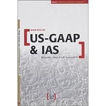 US-GAAp & IAS. Wissen, das sich auszahlt