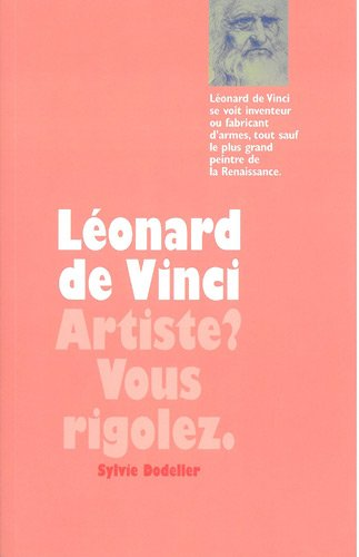 Léonard de Vinci par Sylvie Dodeller