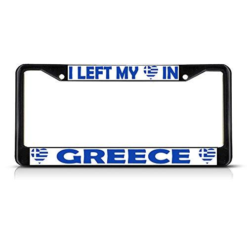 I LEFT MY HEART IN GRIECHENLAND Flagge Schwarz Metall Nummernschild Rahmen Tag Bordüre