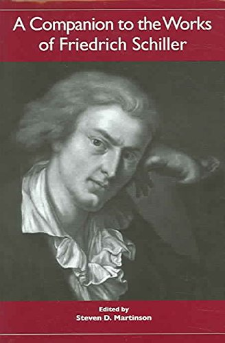 [A Companion to the Works of Friedrich Schiller] (By: Steven D. Martinson) [published: August, 2005]