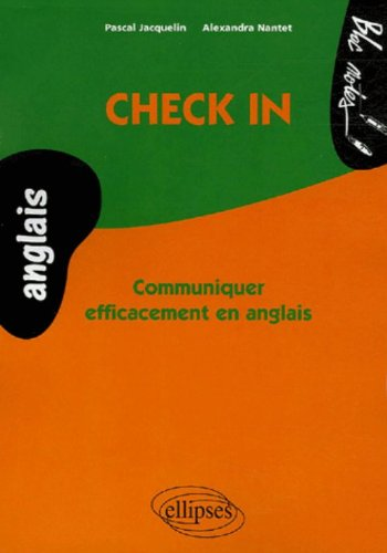 Check in Communiquer Efficacement en Anglais par Pascal Jacquelin