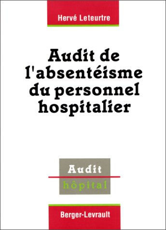 Audit de l'absentéisme du personnel hospitalier