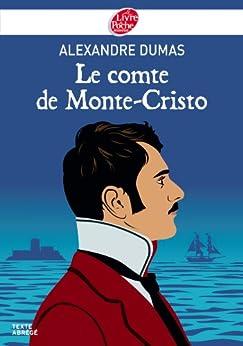 Le comte de Monte-Cristo - Texte Abrégé (Classique t. 1656) par [Dumas, Alexandre]