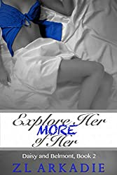 Explore Her, More of Her: Daisy & Belmont, #2 (LOVE in the USA Book 6)