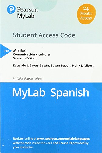 Arriba MySpanishLab with Pearson eText Access Card, Multi Semester: Comunicacion Y Cultura/ Communication and Culture - Multi-semester Access
