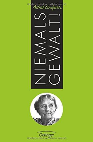 Niemals Gewalt! das Buch von Astrid Lindgren - Preise vergleichen & online bestellen
